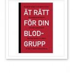 """Bild på boken """"Ät rätt för din blodgrupp"""" av Peter D'Adamo."""